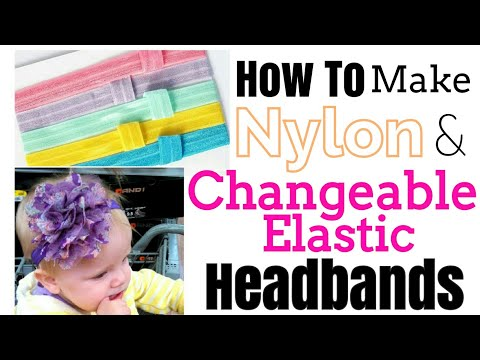 How to make baby headbands. | Nylon | Changeable Elastic