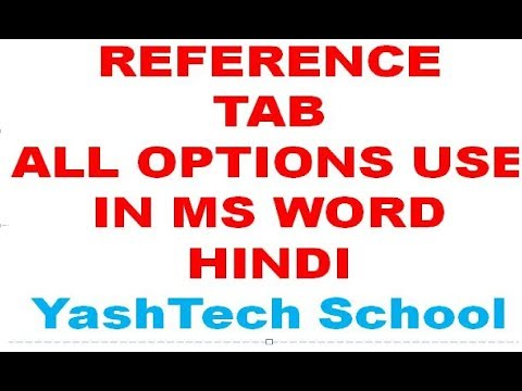 reference tab all options use in ms word 2007 in hindi