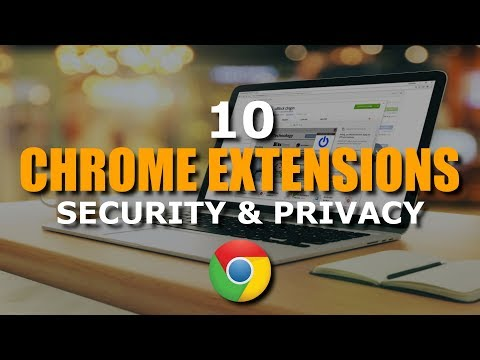 10 Best Chrome Extensions to Enhance Your Security!