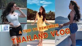 A Trip To Remember | THAILAND VLOG | Simran Dhanwani