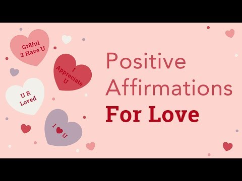Positive Affirmations for Love | Brian Tracy