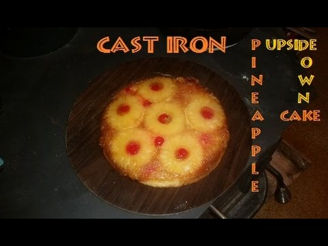 Cast Iron Pineapple Upside Down Cake (Inside my wood stove?)