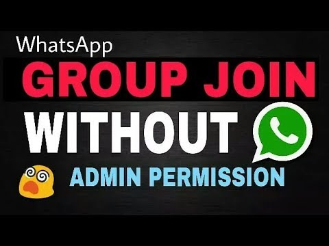 Group Join Without Admine Permission   How To add participate in WhatsApp