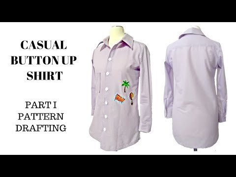 How to Draft Pattern  | Casual Button Up Shirt (Part I)