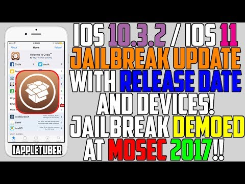iOS 10.2.1 - 10.3.2 & iOS 11 Jailbreak Status Update Mosec 2017 - Release Date & Compatible Devices!