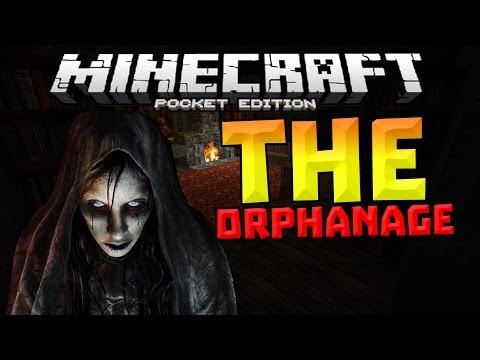 THE ORPHANAGE!!! - Horror Modded Adventure #1 - Minecraft PE (Pocket Edition)