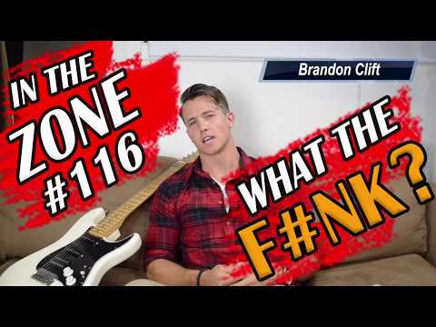 What The Funk? - Ep #116 - In The Zone