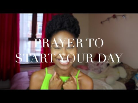 A PRAYER TO START YOUR DAY| GET BLESSED WITH ME