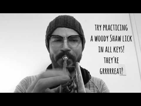 Practicing a Woody Shaw