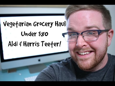 Vegetarian Grocery Haul and Meal Plan (Under $80 from Aldi and Harris Teeter)