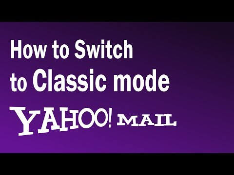 How To Change Yahoo Mail Back To Classic   How To Get Older Version of Yahoomail