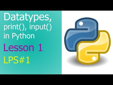 Datatypes, print and input Statements in Python - Lesson 1 | [#LPS1]
