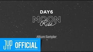 "DAY6 ""MOONRISE"" Album Sampler"
