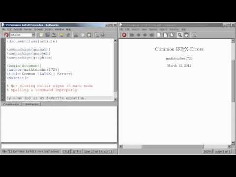 LaTeX Tutorial 13 Two Common LaTeX errors