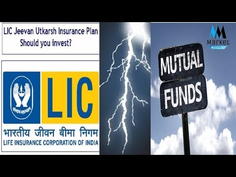 LIC JEEVAN UTKARSH vs MUTUAL FUNDS  Features, Benefits and Comparison  Is it worth Buying LIC ?