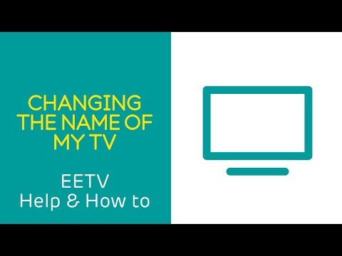 EE TV Help & How To: Changing the name of my TV