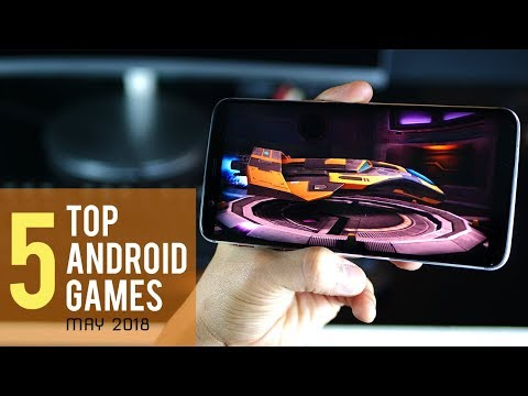 Top 5 Awesome Games for Android- May 2018 (on OnePlus 5T)