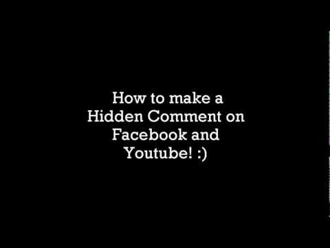 How to make a Hidden Comment on Facebook and Youtube! :D