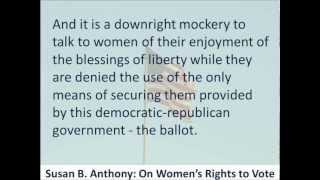 On Women's Rights to Vote - Susan B. Anthony - 1873 - Hear the Text