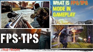 What Is Gameplay Mode FPS/TPS? PUBG Gameplay FPP/TPP Mode