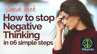 6 Steps - How to STOP NEGATIVE THINKING? Personality Development video