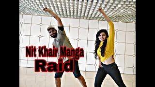 Nit Khair Manga   RAID   Nit Khair Manga Dance   Hemin Mistry ft. Shruti Taparia