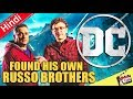 DC Found His New Russo Brothers ? [Explained In Hindi]