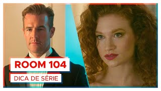 ROOM 104   Série INCRÍVEL da HBO!