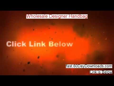 Get Wholesale Designer Handbag free of risk (for 60 days)