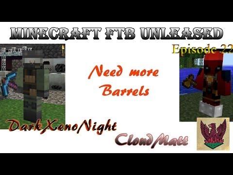 Minecraft FTB Unleashed Barrels of Fun Episode 22