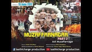 Muzaffarnagar || Asli Muzaffarnagar || Laathicharge Production