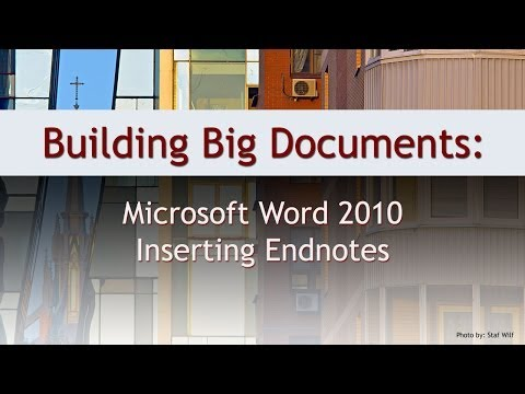 Building Big Documents: Insert Endnotes in Microsoft Word