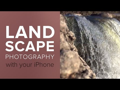 How to Shoot Great Landscape Photography with Your iPhone