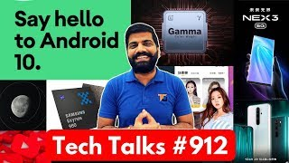 Tech Talks #912 - Android 10, Exynos 980 5G, Redmi Note 8 Pro Sale, OnePlus TV, Vivo Nex 3, Swiggy