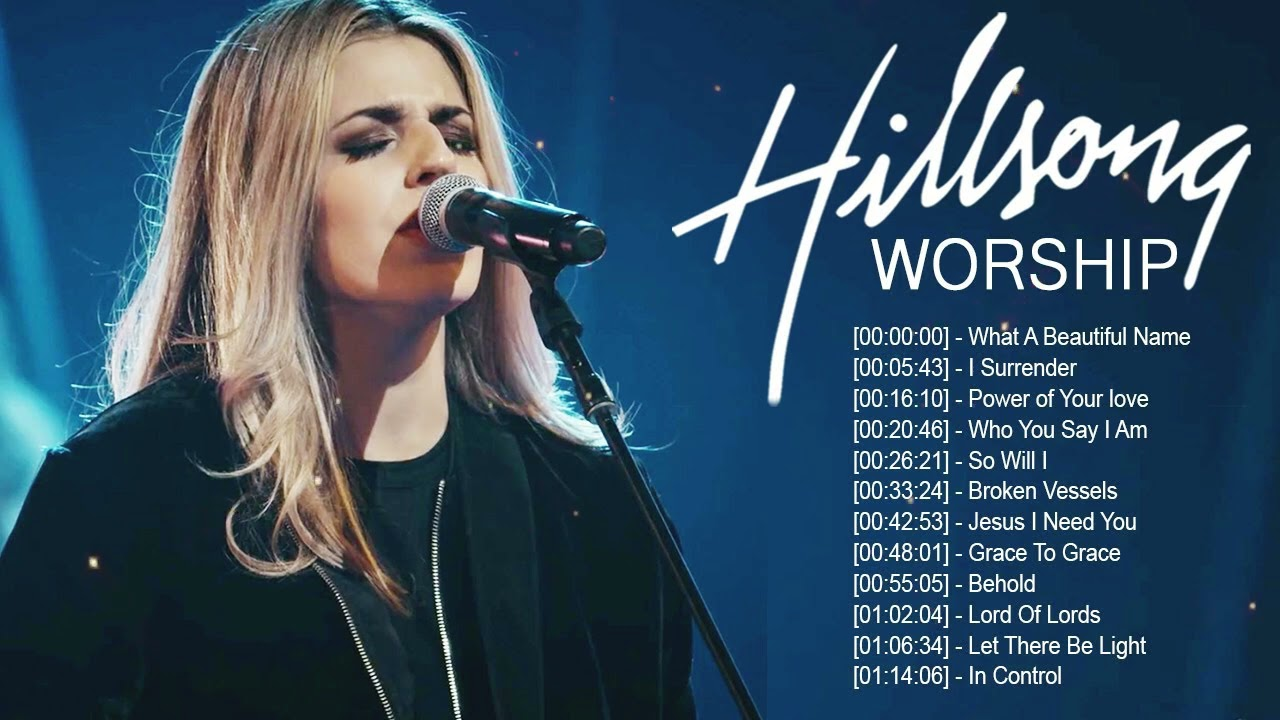 Hillsong Worship Songs Top Hits 2021- Medley Hillsongs praise and worship songs playlist 2021