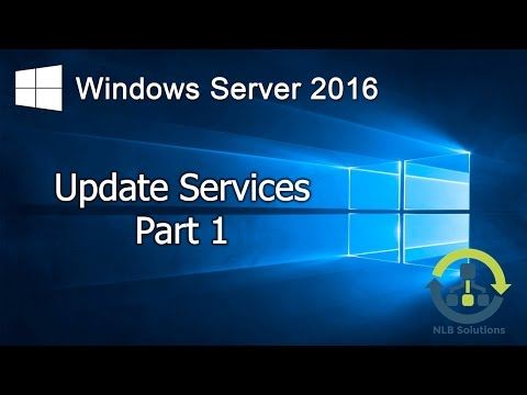 12.1 Installing and configuring Windows Server 2016 Update Services (Step by Step guide)