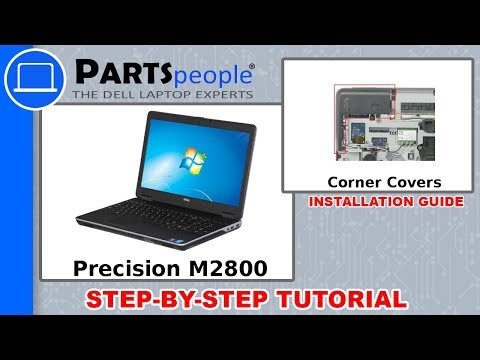 Dell Precision M2800 (P29F001) Corner Covers How-To Video Tutorials