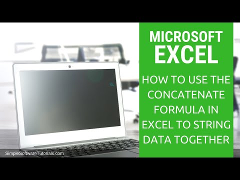 Tutorial: How to use the Concatenate Formula in Excel to String Data Together