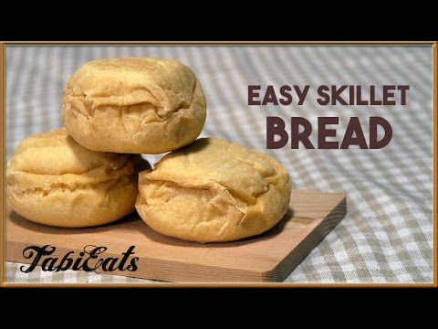 Easy Skillet Bread (No Bake Recipe) 【超早】フライパンでパンが出来る!?