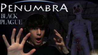 Penumbra: Black Plague - Let