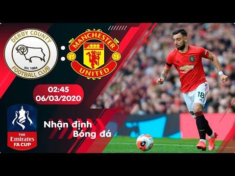 🔴Nhận định, soi kèo Derby vs Manchester United 02h45 ngày 06/03/2020 - Vòng 5 FA Cup 2019/2020