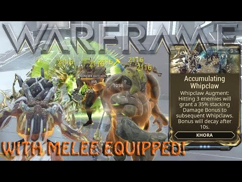 Warframe - Accumulating Whipclaw: WITH melee?