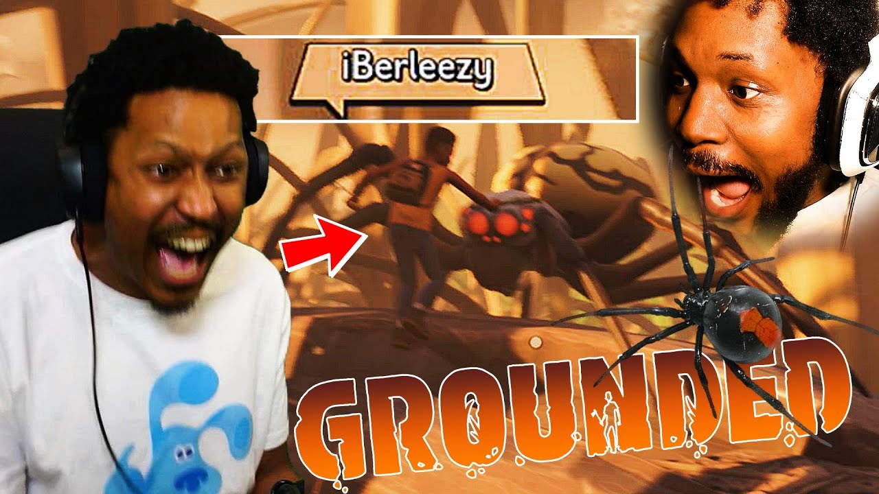 COLLAB OF THE YEAR! BERLEEZY AND ME VS SPIDERS   Grounded