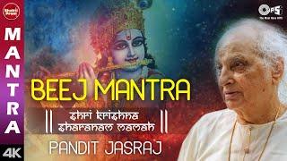 Krishna Beej Mantra | Pandit Jasraj | Shri Krishna Mantra | Krishna Song | Krishna Mantra