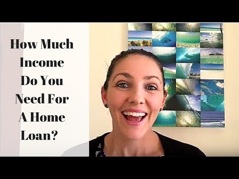 How Much Income Do You Need For A Home Loan