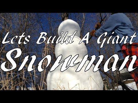 Lets Build A Giant Snowman