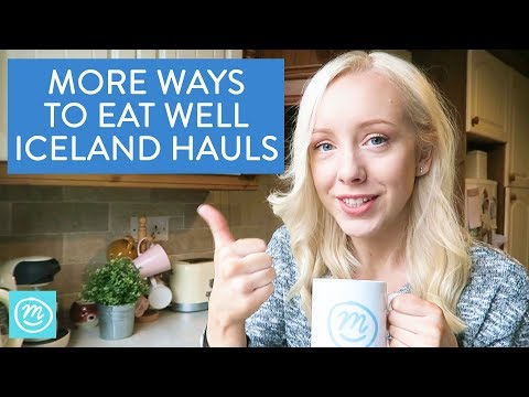 More Ways To Eat Well   Iceland & Channel Mum   Ad