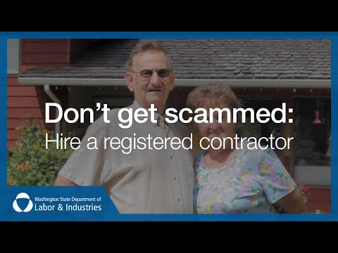 Don't get scammed: Hire a registered contractor