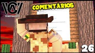 Fazendo O Que Poucos Youtubers Fazem - Minecraft Survival - Westcraft #26