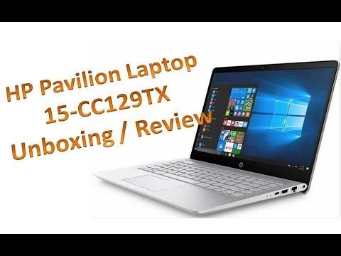 HP Pavilion Laptop 15 CC129TX / CC130TX Unboxing and Review